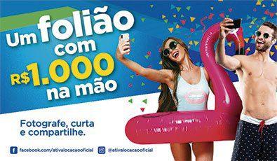"""Promoção de Carnaval """"Um Folião com R$1.000 na mão"""""""