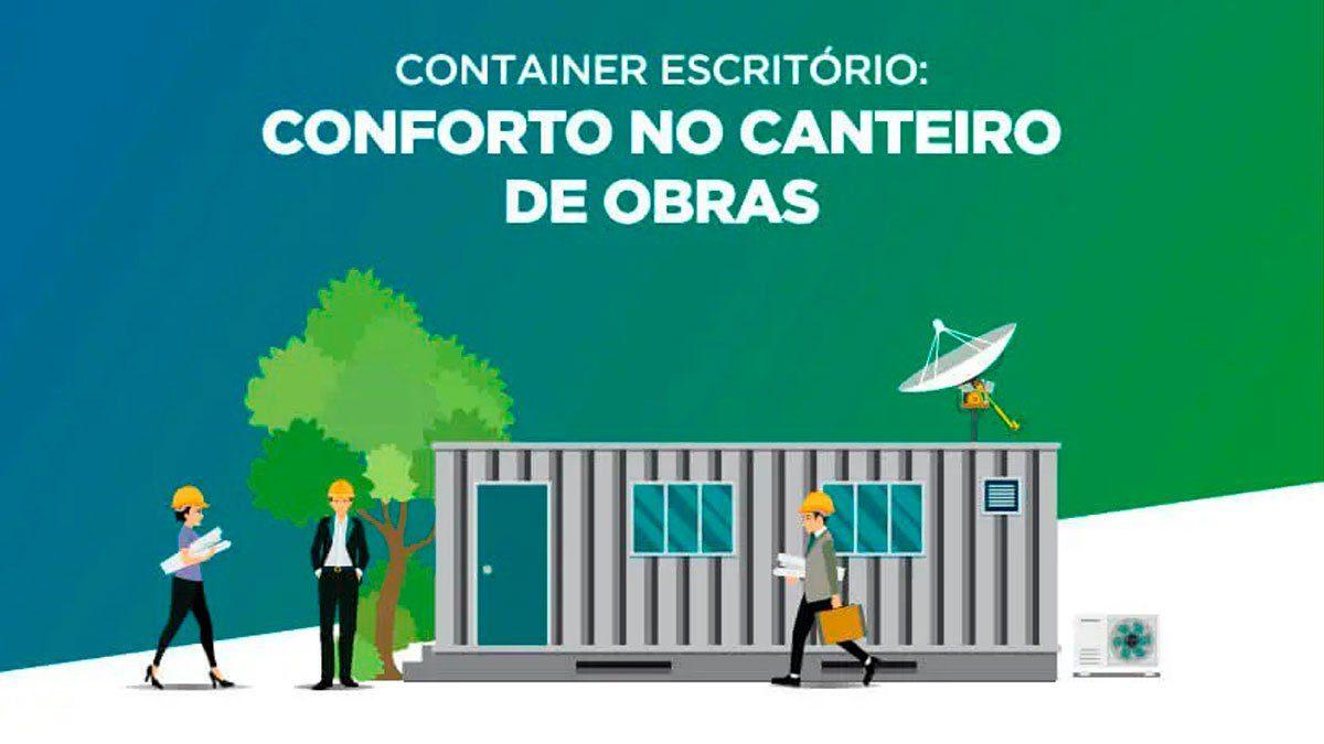 Container escritório é nova tendência no canteiro de obras