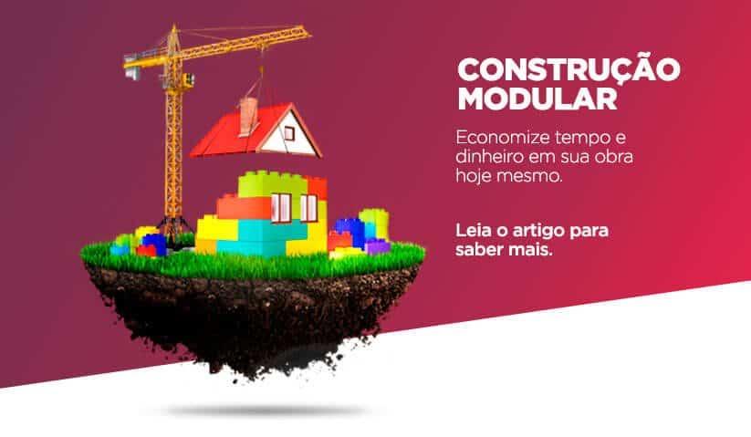 capa-artigo-blog-construcao-modular-economize-tempo-e-dinehiro-em-sua-obra-hoje-mesmo
