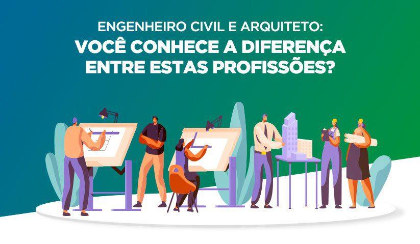 capa-artigo-blog-voce-sabe-a-diferenca-entre-arquiteto-e-engenheiro-civi-823x479px