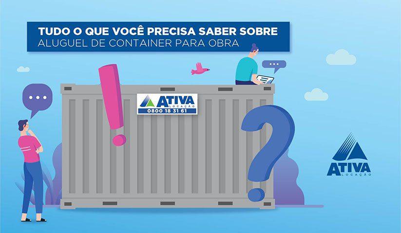 Alugar container para canteiro de obra: tudo o que você precisa saber.